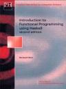Introduction Functional Programming (Prentice-Hall Series in Computer Science) - Richard Bird, Wadler