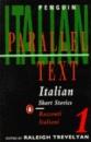 Italian Short Stories: Racconti In Italiano: Volume 1 (Penguin Parallel Text Series): 1