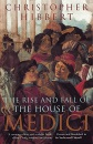 The Rise and Fall of the House of Medici