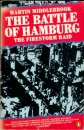 The Battle of Hamburg: Allied Bomber Forces Against a German City in 1943