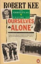 The Green Flag: Ourselves Alone v. 3: History of Irish Nationalism