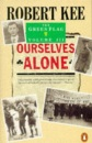 The Green Flag: Ourselves Alone v. 3: History of Irish Nationalism (Penguin History)
