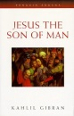 Jesus, the Son of Man (Arkana)
