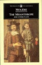 The Misanthrope and Other Plays (Penguin Classics) The Misanthrope - The Sicilian or Love the Painter - Tartuffe or The Imposter - Doctor in Spite of Himself - The Imaginary Invalid