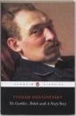 The Gambler, Bobok, A Nasty Story: WITH Bobok (Classics)