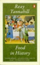 Food in History (Penguin Cookery Library)