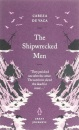 The Shipwrecked Men (Great Journeys)