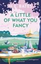 A Little of What You Fancy - H.E. Bates