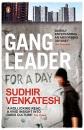 Gang Leader for a Day: Sudhir Venkatesh