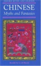 Chinese Myths and Fantasies (Oxford Myths & Legends)