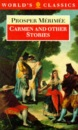 Carmen and Other Stories (World's Classics S.)