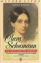 Clara Schumann: The Artist and the Woman (Oxford Lives) - Nancy B. Reich