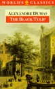 The Black Tulip (World's Classics)