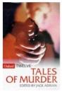 Twelve Tales of Murder (Oxford Twelves)
