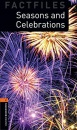 Oxford Bookworms Library New Edition: Stage 2: 700 Headwords: Seasons and Celebrations - Jackie Maguire