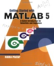Getting Started with MATLAB 5: A Quick Introduction for Scientists and Engineers