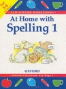 At Home with Spelling: Bk.1 (New Oxford Workbooks)