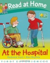 Read at Home: First Experiences: At the Hospital