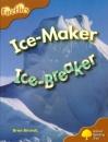 Oxford Reading Tree: Stage 8: Fireflies: Ice-Maker, Ice-Breaker - Brian Birchall