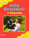 Oxford Reading Tree: Stage 5: More Fireflies A: Julia Donaldson - A Biography - Gill Howell