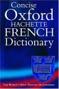 Concise Oxford Hachette French Dictionary