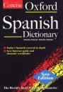 The Concise Oxford Spanish Dictionary: Spanish-English/English-Spanish