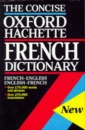 French-English, English-French (The Oxford-Hachette Concise French Dictionary)