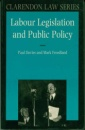 Labour Legislation and Public Policy: A Contemporary History (Clarendon Law)