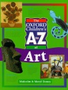 The Oxford Children's A to Z of Art