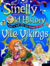 Vile Vikings (Smelly Old History)