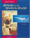 Britain in the Modern World (Oxford History for GCSE)