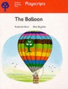 Oxford Reading Tree: Stage 4: Playscripts: The Balloon