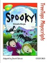 Oxford Reading Tree: Stage 13: TreeTops Playscripts: Spooky!
