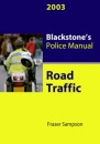 Road Traffic 2003 (Blackstone's Police Manuals)