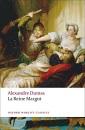 La Reine Margot (Oxford World's Classics)
