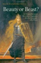 Beauty or Beast?: The Woman Warrior in the German Imagination from the Renaissance to the Present