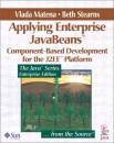 Applying Enterprise JavaBeans: Component-based Development for the J2EE Platform (Java Series)