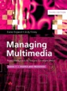 Managing Multimedia: Project Management for Web and Convergent Media : Book 1. People and Processes (3rd Edition)