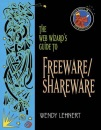 The Web Wizard's Guide to Freeware Shareware (Addison Wesley's Web Wizard Series)