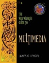 The Web Wizard's Guide to Multimedia (Addison-Wesley Web Wizard Series)