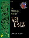 Web Wizard's Guide to Web Design (Addison Wesley's Web Wizard Series)