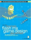 Macromedia Flash MX Game Design Demystified: The official guide to creating games with Flash