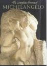 The Complete Poems of Michelangelo - Michelangelo