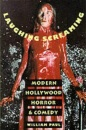 Laughing, Screaming: Modern Hollywood Horror and Comedy (Film and Culture Series) - W Paul