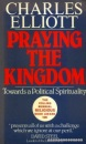 Praying the Kingdom: Towards a Political Spirituality