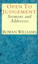 Open to Judgement: Sermons and Addresses
