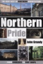 Northern Pride: The Very Best of Northern Architecture...from Churches to Chip Shops