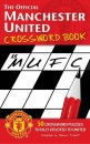 The Official Manchester United Crossword Book