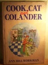 Cook, Cat and Colander