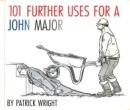 101 Further Uses for a John Major
